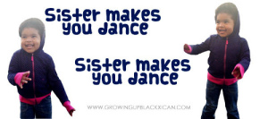 sister makes you dance copy
