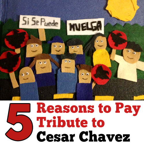 5-reasons-to-pay-tribute-to-cesar-chavez
