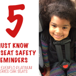 5 Must Know Car Seat Safety Reminders with Evenflo Platinum Series Car Seats