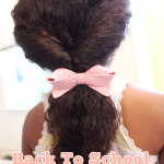 Back to School Hairstyles with Johnson's no more tangles