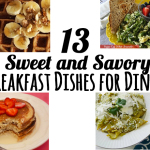 13 Sweet and Savory Breakfast Dishes for Dinner