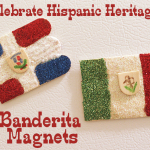 Celebrate Hispanic Heritage- DIY Banderita Magnets *video tutorial*