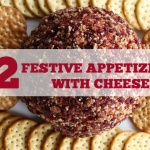 12 Festive Appetizers with Cheese