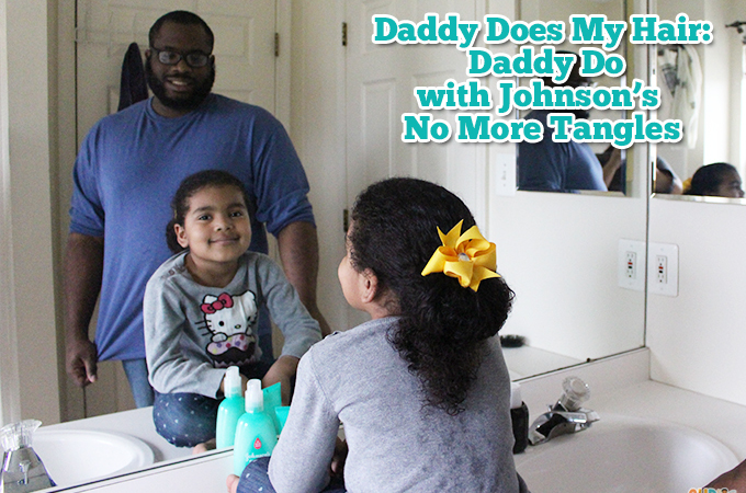 Daddy do with johnsons no more tangles