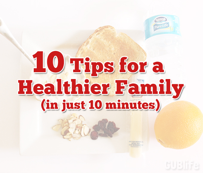 10-tips-for-a-healthier-family-JUST10