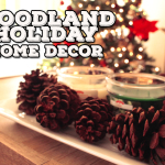 Woodland Holiday Home Decor
