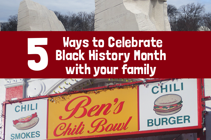 5 ways to celebrate Black History Month with your family